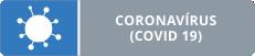 Coronavírus (COVID19)