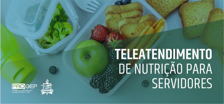 Progep inicia projeto de teleatendimento em nutrição para servidores